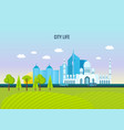 city life architecture structure of the city vector image