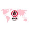 coronavirus stop in world outbreak virus icon vector image