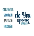 Do you speak english - hand drawn calligraphy and vector image vector image