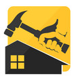 hammer in hand and a house symbol vector image vector image
