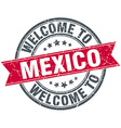 welcome to Mexico red round vintage stamp vector image vector image