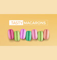 realistic macarons top view sweet french vector image vector image