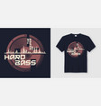 sounds hard bass t-shirt and apparel trendy vector image vector image