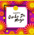 happy cinco de mayo greeting card colorful paper vector image