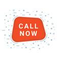 call now speech bubble banner sign design vector image vector image