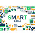 setting smart goals vector image