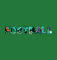 football concept word art vector image vector image