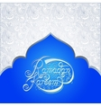 holy month of muslim community festival Ramadan vector image vector image