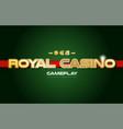 royal casino word text logo banner postcard vector image vector image