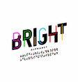 bright colorful style font design creative vector image vector image
