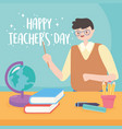 happy teachers day male teacher school globe map vector image vector image