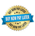 buy now pay later 3d gold badge with blue ribbon vector image vector image