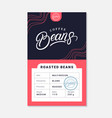 coffee roasted beans packaging design vector image