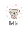 cute animal with heart and hello text smiling vector image