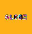 globe concept word art vector image vector image