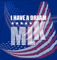 martin luther king day poster i have a dream vector image vector image