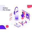 online pre order isometric modern flat design vector image vector image