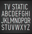 tv static effect font vector image vector image