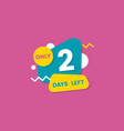 two number days left badge and sticker vector image