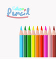 color pencils and text style isolated white vector image