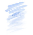 watercolor hand painted abstract with blue brush vector image vector image