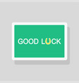 good luck greeting card with stylized horseshoe vector image vector image
