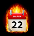 twenty-second march in calendar burning icon on vector image vector image