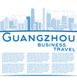 Outline Guangzhou Skyline with Blue Buildings vector image vector image