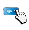 Mouse hand cursor on sign in button vector image vector image