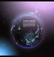 futuristic earth globe glowing on template low vector image