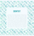 dentist concept with thin line icons vector image vector image