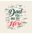 fathers day related icons and lettering image vector image