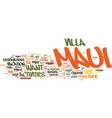 maui villa rentals how and why you should vector image vector image