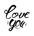 love you lettering badge and card for celebration vector image