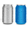 aluminum cans grey and blue with many water drops vector image