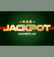 jackpot word text logo banner postcard design vector image vector image