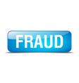 fraud blue square 3d realistic isolated web button vector image vector image