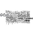 why is it important to set goals text word cloud vector image vector image