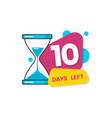10 days left - colorful geometric countdown vector image vector image