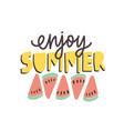 enjoy summer phrase handwritten with calligraphic vector image