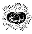 phrase give thanks decorated pumpkin vector image vector image