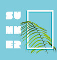 summer paradise design of exotic jungle palm tree vector image