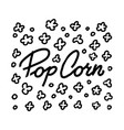 lettering in th center pattern for popcorn vector image