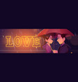 love couple stand under umbrella at rainy night vector image vector image