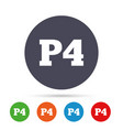 parking fourth floor icon car parking p4 symbol vector image vector image