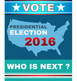 Vote - Who is Next Banner vector image