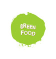 green food eco fresh bio organic design template vector image vector image