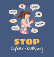 stop cyberbullying - sad girl reading bully texts vector image vector image