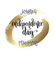 january 4 - independence day - myanmar hand vector image vector image