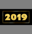 happy new year card 3d gold number 2019 with text vector image
